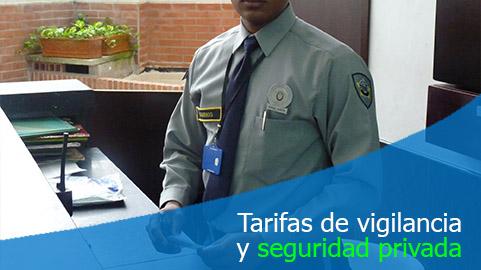Tarifas para contratar servicio de vigilancia y seguridad privada