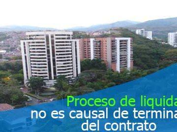 Proceso de liquidación posterior al contrato de arrendamiento no es causal de la terminación del contrato