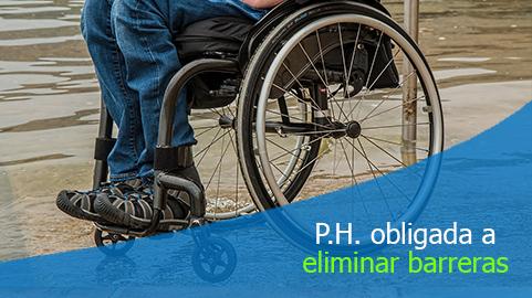Es obligatorio suprimir barreras físicas a personas con limitaciones en P.H.