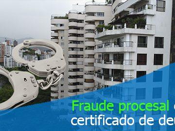 Cobrar cuotas de administración no adeudadas o valores ya pagados constituye delito de fraude procesal