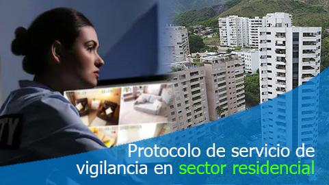 Protocolo de operación servicio de vigilancia en el sector residencial