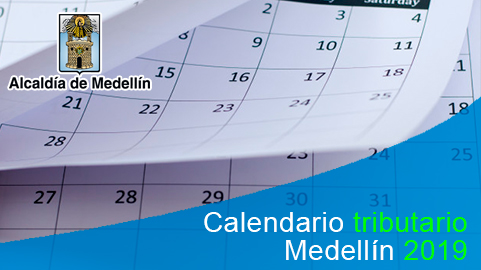 Calendario tributario 2019 de Medellín