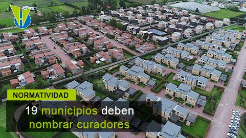 Cajicá, Chía, Jamundí, Yumbo, Sabaneta, Rionegro y otros 13 municipios deben nombrar Curadores