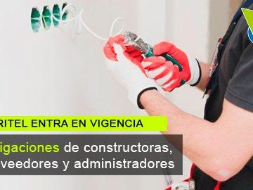 Conozca obligaciones de constructoras, operadores y administradores de PH con entrada en vigencia del RITEL
