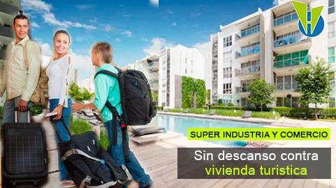 Superindustria tiene identificados e investiga a quienes prestan servicio de vivienda turística