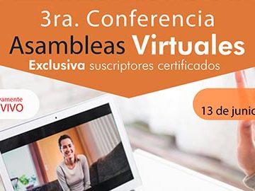 Tercera conferencia ASAMBLEAS VIRTUALES