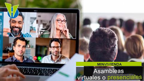 Reglas actuales para realizar asambleas presenciales y virtuales