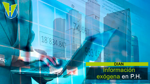 Propiedades horizontales tendrán nuevos plazos para presentar información exógena