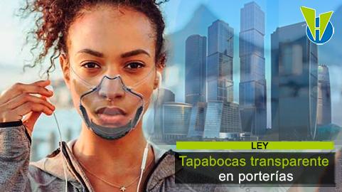 Será obligatorio el uso de tapabocas transparentes de vigilantes y personal administrativo en edificios, conjuntos y centros comerciales